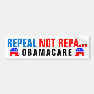 Repeal Not Repair Obamacare Bumper Sticker