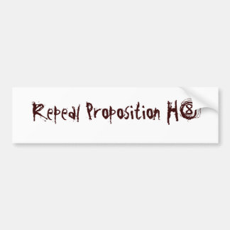 Repeal Proposition H8 Bumper Sticker