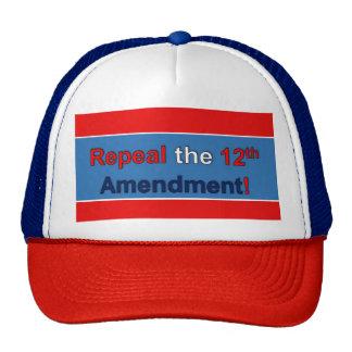Repeal the 12th Amendment! Trucker Hat