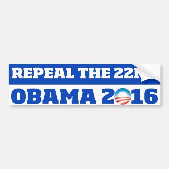 Repeal the 22nd: Obama 2016 Bumper Sticker