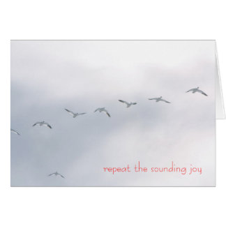 Repeat the sounding joy - Snow Geese Card