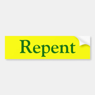 Repent III Bumper Sticker