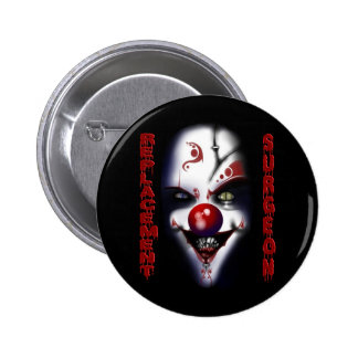 Replacement Surgeon - Evil Clown 2 Inch Round Button