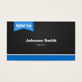 Reporter - Hello Contact Me Business Card