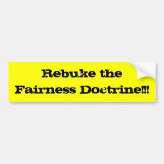 Réprimandez la doctrine d'équité ! ! ! autocollant de voiture