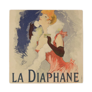 Reproduction of a poster advertising 'La Diaphane' Wood Coaster