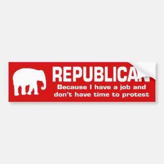 Republican - Because I have a job Bumper Sticker