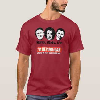 REPUBLICAN - BECAUSE WE CANT ALL BE ON WELFARE T-s T-Shirt