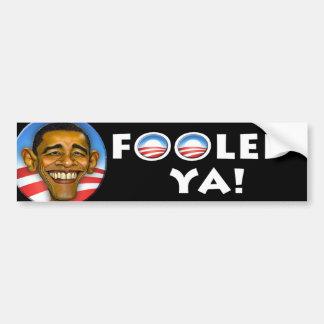 """Republican """"Fooled Ya!"""" bumper sticker"""