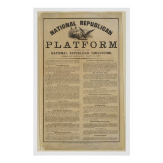 Republican National Convention Platform 1860 Poster