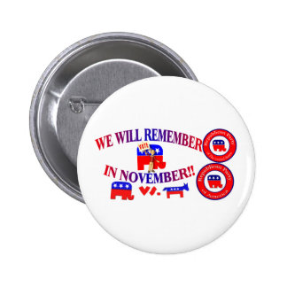 Republican Remember In November Anti ObamaCare 2 Inch Round Button