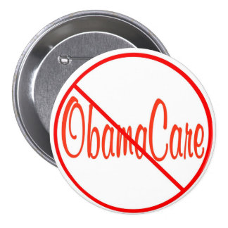 Republican Remember In November Anti ObamaCare 3 Inch Round Button