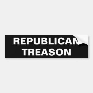 REPUBLICAN TREASON bumper sticker