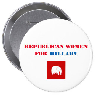 Republican Women for Hillary Button 4""