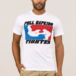 REQUEST 02 :: FULL HAPKIDO FIGHTER T-Shirt