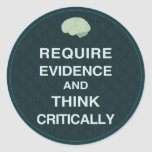 Require Evidence and Think Critically Stickers