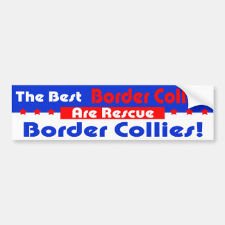 Rescue Border Collie Best Bumper Sticker