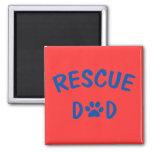 Rescue Dad Magnet