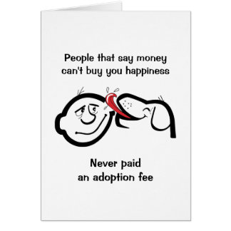 Rescue Dog Note Card, Happiness is Adoption Fee Note Card