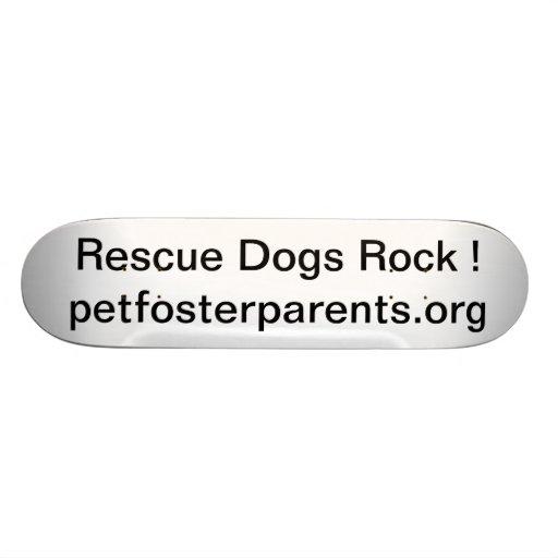 Rescue Dogs Rock Custom Skate Board