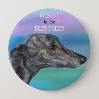 Rescue is the Best Breed 4 Inch Round Button