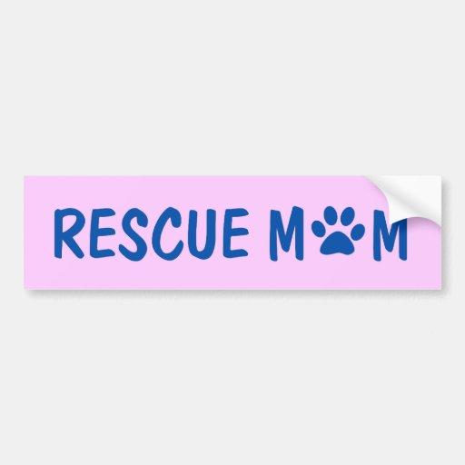 Rescue Mom Bumper Sticker Car Bumper Sticker