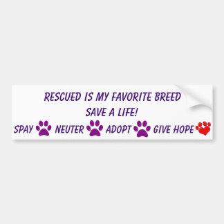 Rescued is my favorite breed bumper sticker