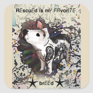 Rescued is my favorite breed square sticker