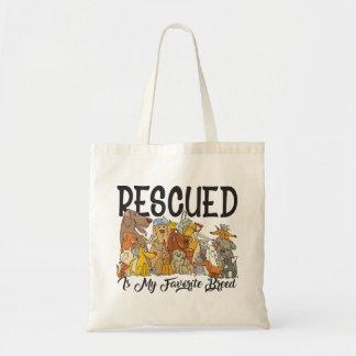 Rescued is my Favorite Breed Tote