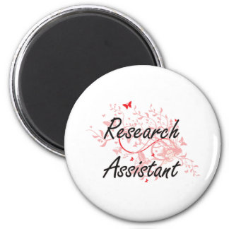 Research Assistant Artistic Job Design with Butter 2 Inch Round Magnet