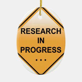 Research In progress Sign Ceramic Ornament