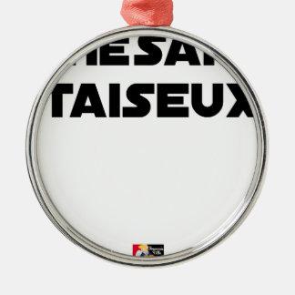 RESEARCH STUDENT TAISEUX - Word games - François Metal Ornament