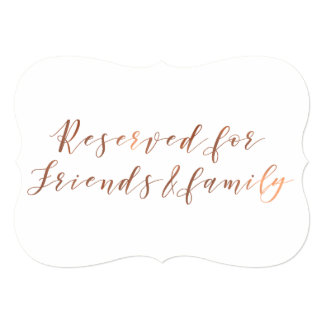 Reserved for Friends & Family copper-look script Card