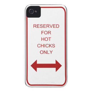 Reserved for Hot Chicks Only iPhone Case Case-Mate iPhone 4 Case