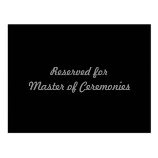 Reserved for Master of Ceremonies Postcard