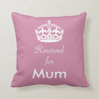 Reserved for Mum (or any name) Crown Cushion