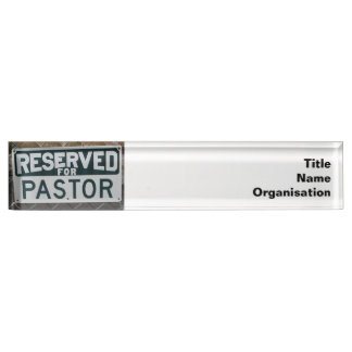 Reserved for Pastor name plate