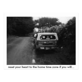 reset, reset your heart to the home time zone i... postcard