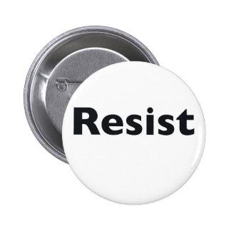 Resist 2 Inch Round Button