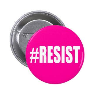 #RESIST 2 INCH ROUND BUTTON
