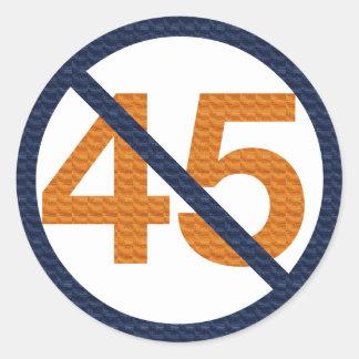 Resist 45! Resist Trump! Classic Round Sticker