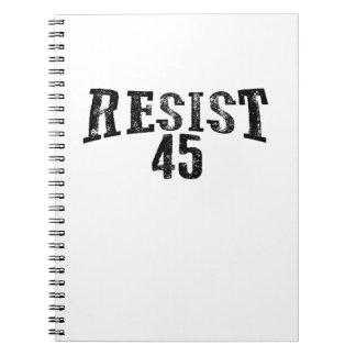 Resist 45 Trump Protest Spiral Notebook