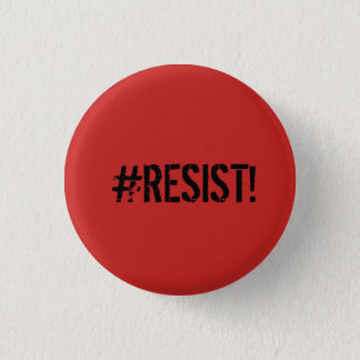 """#RESIST"" Activism Button"