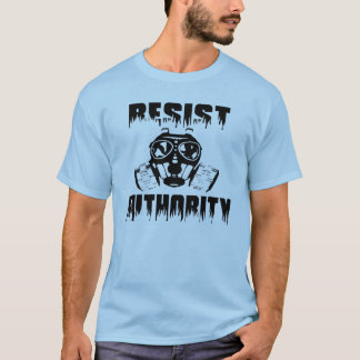 Resist Authority - Anti Nwo T-shirt