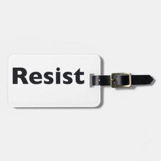 Resist Bag Tag