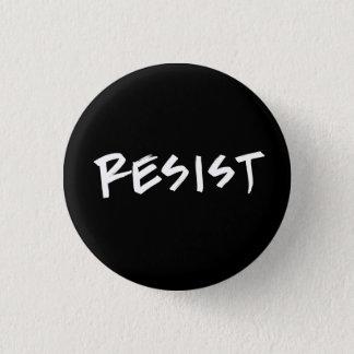 Resist button, small 1 inch round button