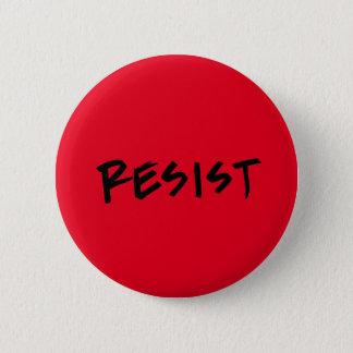 Resist button, standard size 2 inch round button