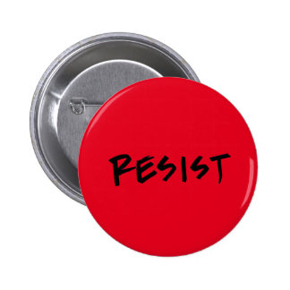 Resist button, standard size 2 inch round button