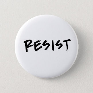 Resist Button, Standard Size, choose your color 2 Inch Round Button