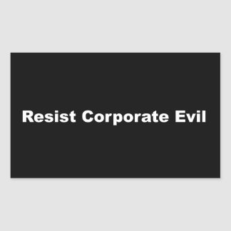 Resist Corporate Evil Matte Sticker